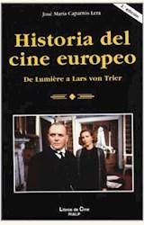Papel HISTORIA DEL CINE EUROPEO. DE LUMIÞRE A LARS VON TRIER (R) (