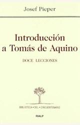 Papel INTRODUCCION A TOMAS DE AQUINO. DOCE LECCIONES (R) (2005)