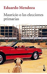 Papel MAURICIO O LAS ELECCIONES PRIMARIAS