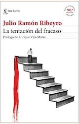 Papel LA TENTACIÓN DEL FRACASO (ED. CONMEMORATIVA)