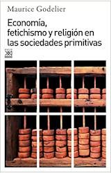 Papel ECONOMIA, FETICHISMO Y RELIGION EN SOCIEDADES PRIMITIVAS