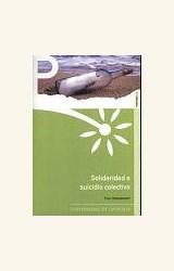 Papel SOLIDARIDAD O SUICIDIO COLECTIVO (R) (2005)