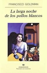 Papel LARGA NOCHE DE LOS POLLOS BLANCOS, LA