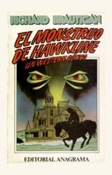Papel MONSTRUO DE HAWKLINE, EL. UN WESTERN GOTICO