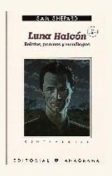 Papel LUNA HALCON (RELATOS, POEMAS Y MONOLOGOS)