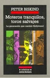 Papel MOTEROS TRANQUILOS, TOROS SALVAJES