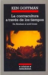 Papel CONTRACULTURA A TRAVES DE LOS TIEMPOS