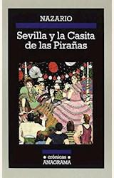 Papel SEVILLA Y LA CASITA DE LAS PIRAÑAS