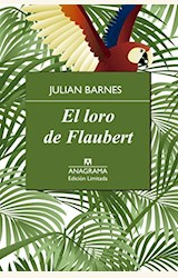 Papel EL LORO DE FLAUBERT (TD)