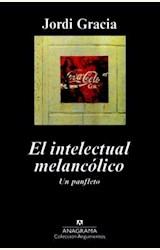 Papel EL INTELECTUAL MELANCOLICO