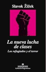 Papel LA NUEVA LUCHA DE CLASES. LOS REFUGIADOS Y EL TERROR
