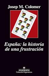 Papel ESPAÑA LA HISTORIA DE UNA FRUSTRACION