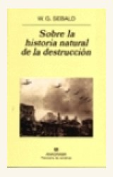 Papel SOBRE LA HISTORIA NATURAL DE LA DESTRUCCION