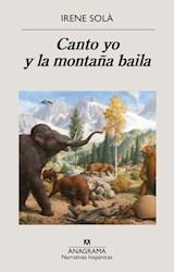 Papel CANTO YO Y LA MONTAÑA BAILA