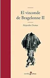 Papel VIZCONDE DE BRAGELONNE II, EL