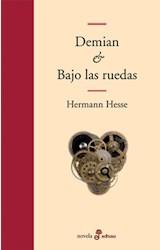 Papel DEMIAN & BAJO LAS RUEDAS