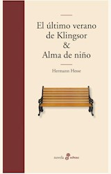 Papel EL ULTIMO VERANO DE KLINGSOR Y ALMA DE NIÑO