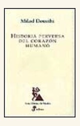 Papel HISTORIA PERVERSA DEL CORAZON HUMANO