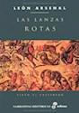 Libro Las Lanzas Rotas  Sixto El Celtibero