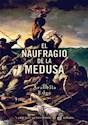 Libro El Naufragio De La Medusa