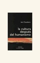 Papel LA CULTURA DESPUES DEL HUMANISMO. HISTORIA, CULTURA, SUBJETI