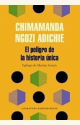 Papel EL PELIGRO DE LA HISTORIA ÚNICA