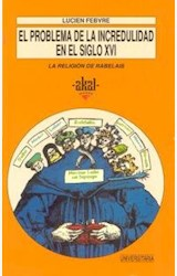 Papel PROBLEMA DE LA INCREDULIDAD EN EL SIGLO XVI