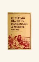 Papel ULTIMO DIA DE UN CONDENADO A MUERTE, EL