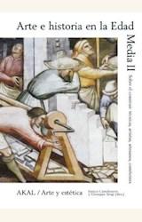 Papel ARTE E HISTORIA EN LA EDAD MEDIA II