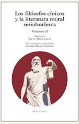 Papel LOS FILOSOFOS CINICOS Y LA LITERATURA MORAL SERIOBURLESCA VOL II
