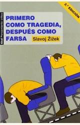 Papel PRIMERO COMO TRAGEDIA, DESPUES COMO FARSA