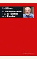 Papel EL COSMOPOLITISMO Y LAS GEOGRAFIAS DE LA LIBERTAD