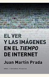 Papel VER Y LAS IMAGENES EN EL TIEMPO DE INTERNET