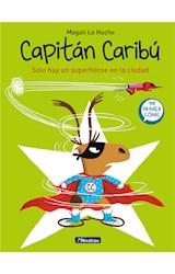 E-book Solo hay un superhéroe en la ciudad (Súper Caribú 2)