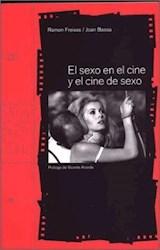Papel SEXO EN EL CINE Y EL CINE DE SEXO, EL