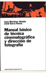 Papel MANUAL BASICO DE TECNICA CINEMATOGRAFICA Y DIRECCION DE FOTO