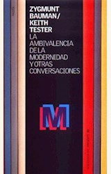Papel AMBIVALENCIA DE LA MODERNIDAD Y OTRAS CONVERSACIONES, LA