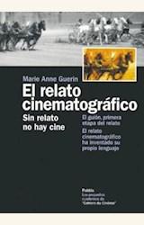 Papel RELATO CINEMATOGRAFICO, EL. SIN RELATO NO HAY CINE