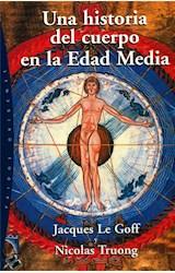 Papel UNA HISTORIA DEL CUERPO EN LA EDAD MEDIA