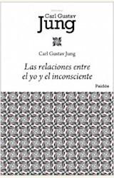 Papel RELACIONES ENTRE EL YO Y EL INCONCIENTE