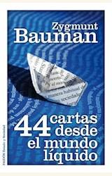 Papel 44 CARTAS DESDE EL MUNDO LIQUIDO
