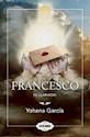 Libro Francesco  El Llamado  ( Libro 3 De La Saga Francesco )