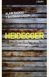 Papel HEIDEGGER. EL NAZISMO, LAS MUJERES, LA FILOSOFIA