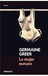 E-book La mujer eunuco