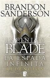 Papel INFINITY BLADE, LA ESPADA INFINITA (REDENCION)
