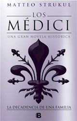 E-book Los Medici. La decadencia de una familia (Los Médici 4)
