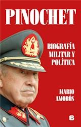 E-book Pinochet. Biografía militar y política