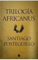 E-book Trilogía Africanus (edición pack con: El hijo del consul | Las legiones malditas | La traición de Roma)