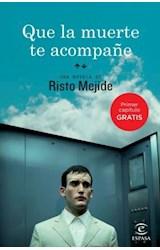 E-book Que la muerte te acompañe (1er capítulo)