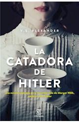 E-book La catadora de Hitler (Edición española)